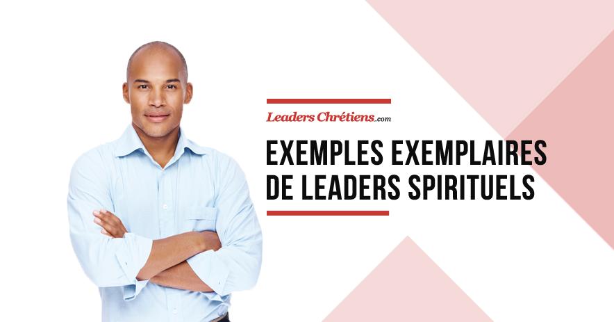 http://leaderschretiens.com/des-exemples-exemplaires/ 